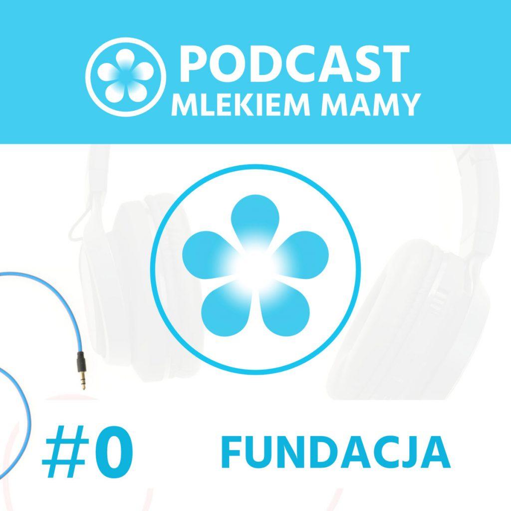 podcast Mlekiem mamy #0 - okładka
