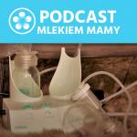 Podcast Mlekiem Mamy #5 – Bezpieczne odciąganie pokarmu – niezbędnik dla mam KPI