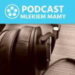 Podcast Mlekiem Mamy #7 – Strata dziecka lub okołoporodowa nietylkowdobie pandemii