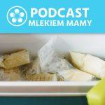Podcast Mlekiem Mamy #36 – Transport mleka kobiecego