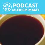 Podcast Mlekiem Mamy #48 – Kofeina wciąży iwlaktacji